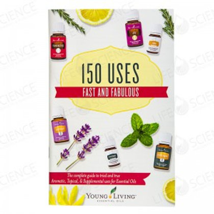 150 USES: FAST AND FABULOUS
