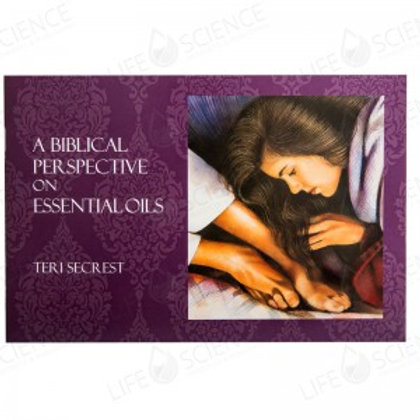 A BIBLICAL PERSPECTIVE ON ESSENTIAL OILS
