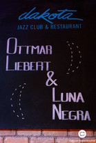 Ottmar Liebert & Luna Negra at Dakota Jazz Club on 06/05/2017