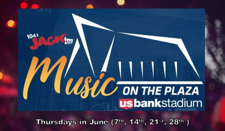 104.1 Jack FM presents Music on the Plaza at US Bank Stadium