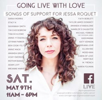 Going Live With Love - Songs of Support for Jessa Roquet