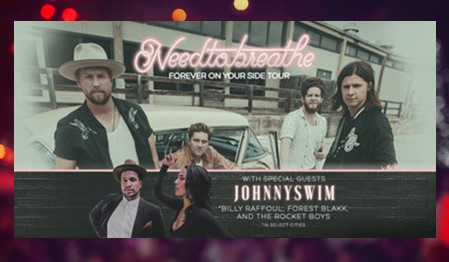 NEEDTOBREATHE Forever On Your Side Tour