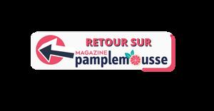 Retour Pamplemousse magazine