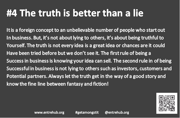#4 The truth is better than a lie