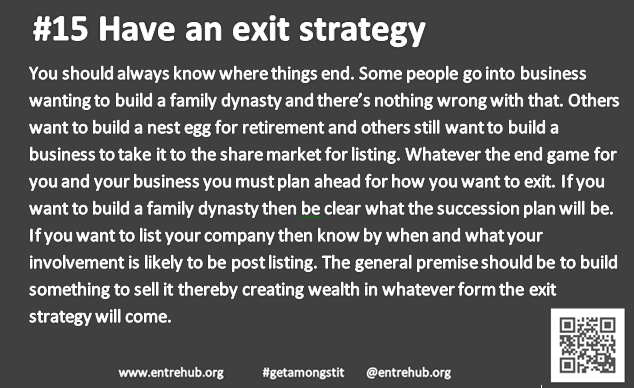 #15 Have an exit plan!