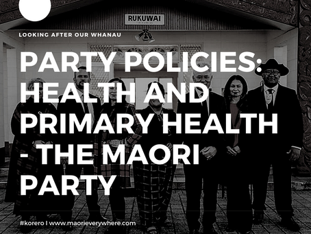Maori Party Health Policy and Analysis