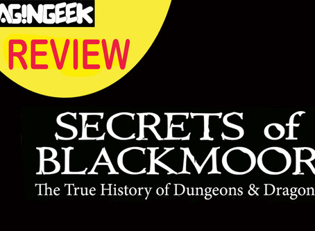 REVIEW: Secrets of Blackmoor - The True History of Dungeons & Dragons