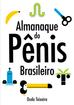 Almanaque do pênis brasileiro já está no Kindle!
