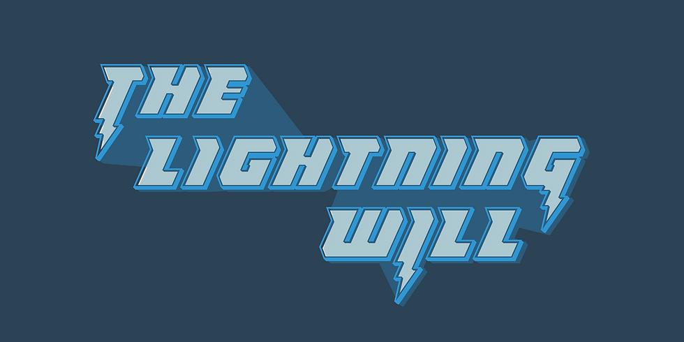 The Lightning Will