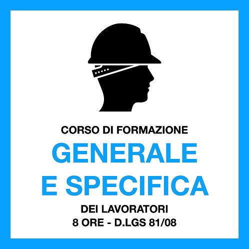 FORMAZIONE LAVORATORI: GENERALE + SPECIFICA