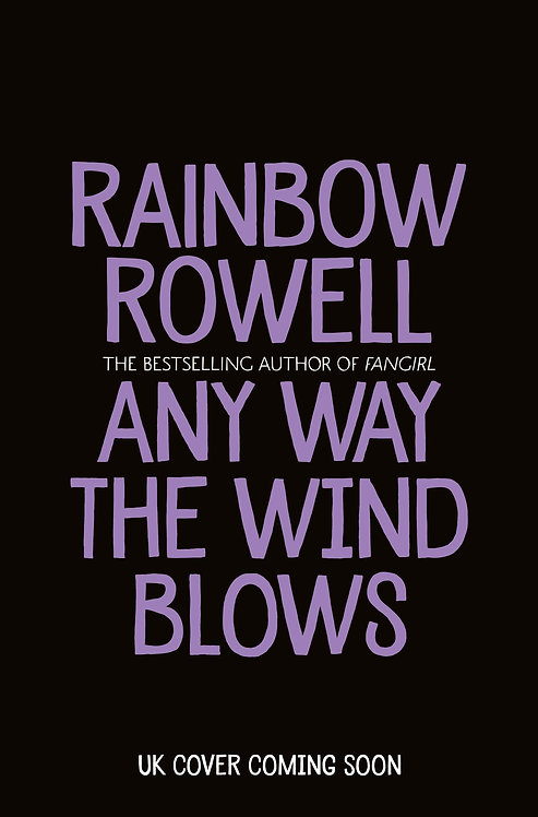 PRE-ORDER Any Way the Wind Blows (Simon Snow) - 6/7/21