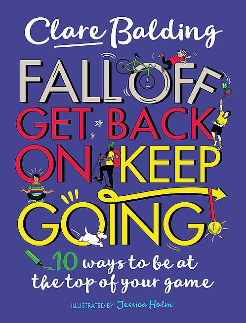 Fall Off, Get Back On, Keep Going - SIGNED!