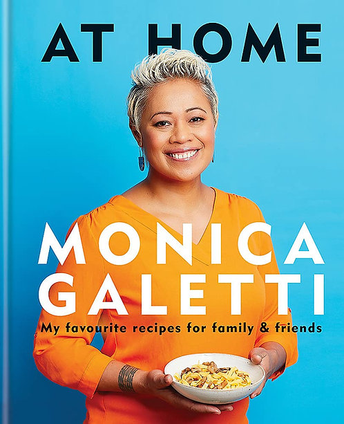 Monica Galetti: At Home - SIGNED!