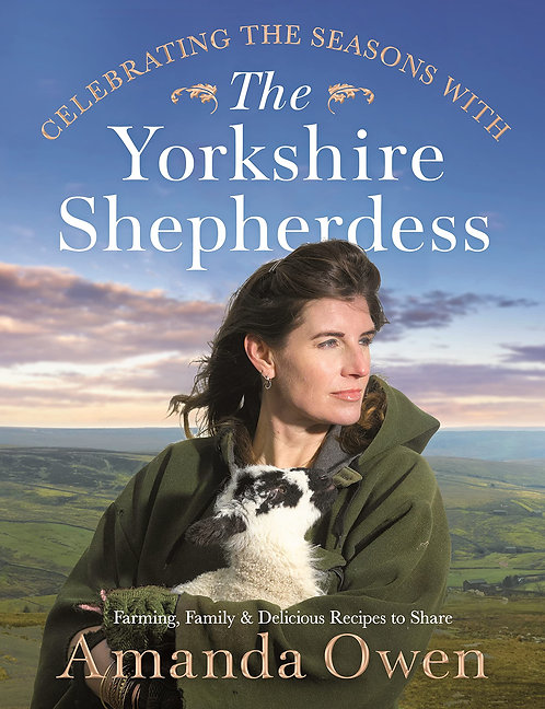 Celebrating the Seasons with the Yorkshire Shepherdess - SIGNED! out 28/10