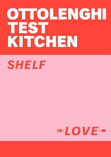 Ottolenghi Test Kitchen: Shelf Love - SIGNED!