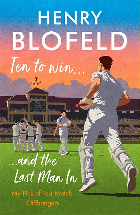Ten to Win . . . And the Last Man In: My Pick of Test Match Cliffhangers