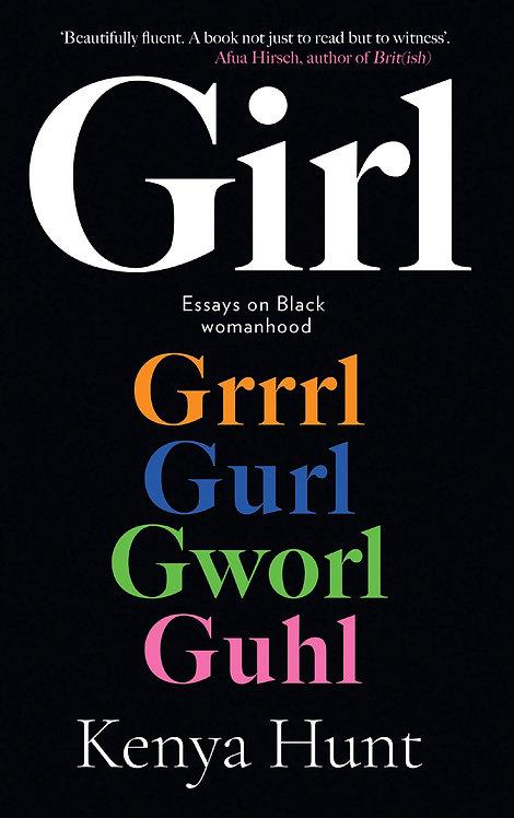 Girl: Essays on Black womanhood