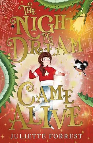 The Night My Dream Came Alive - with SIGNED bookplate!
