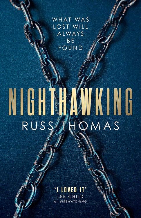 Nighthawking - SIGNED 1st Editions