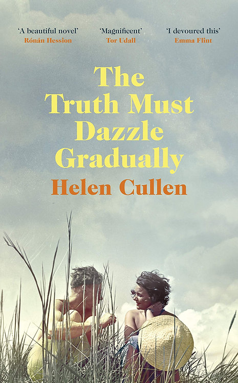 The Truth Must Dazzle Gradually (PB) - with SIGNED bookplates!