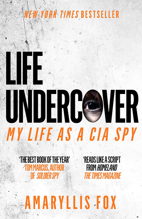 Life Undercover: My Life in the CIA