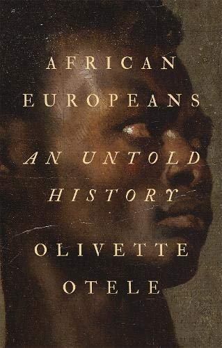 African Europeans: An Untold History - with SIGNED bookplate!*