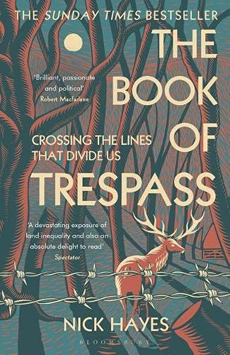 The Book of Trespass: Crossing the Lines that Divide Us (PB)