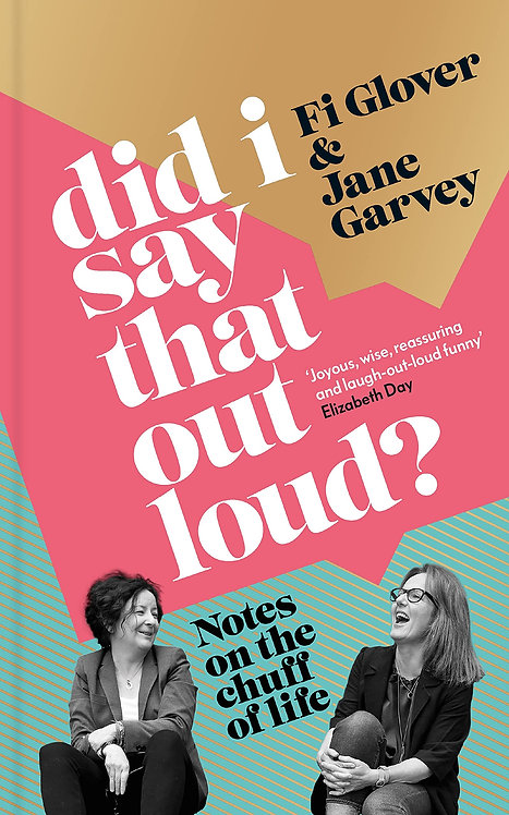 PRE-ORDER Did I Say That Out Loud? - 30/9