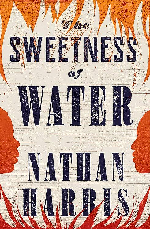 PRE-ORDER The Sweetness of Water - 15/6/21