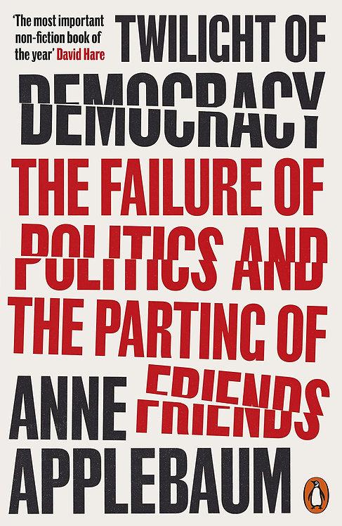 Twilight of Democracy (PB)