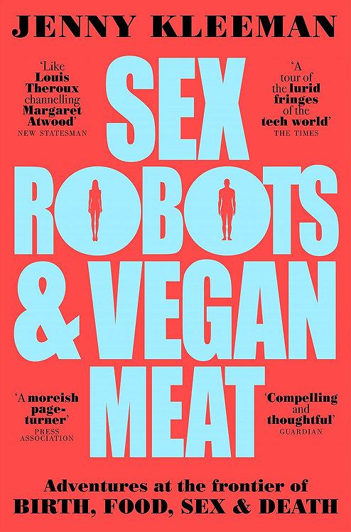 Sex Robots & Vegan Meat (PB)