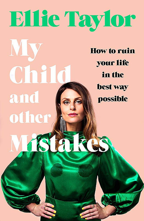 My Child and Other Mistakes - SIGNED 1st editions