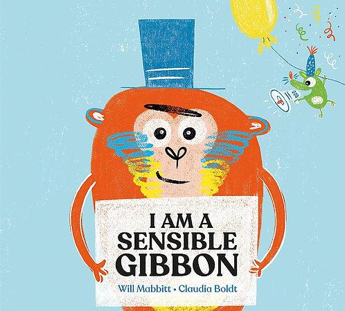 I Am a Sensible Gibbon