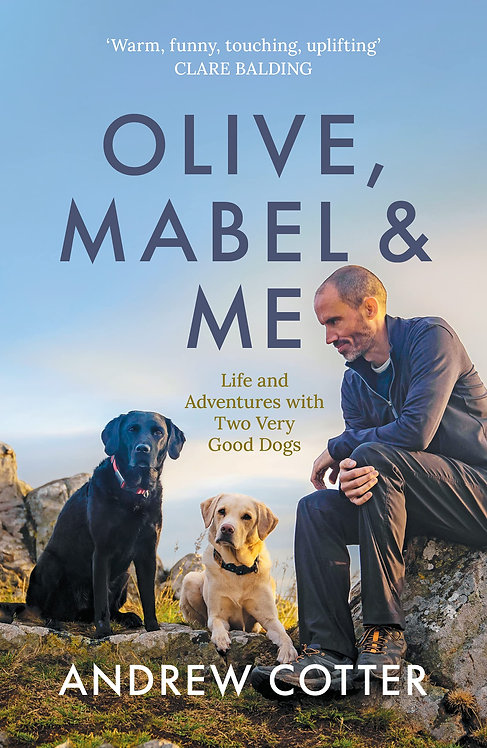 Olive, Mabel & Me (PB) - with SIGNED & PAW-PRINTED bookplate!