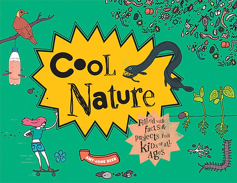Cool Nature - Filled with Facts and Projects for Kids of All Ages