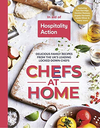 Chefs at Home: in aid of Hospitality Action