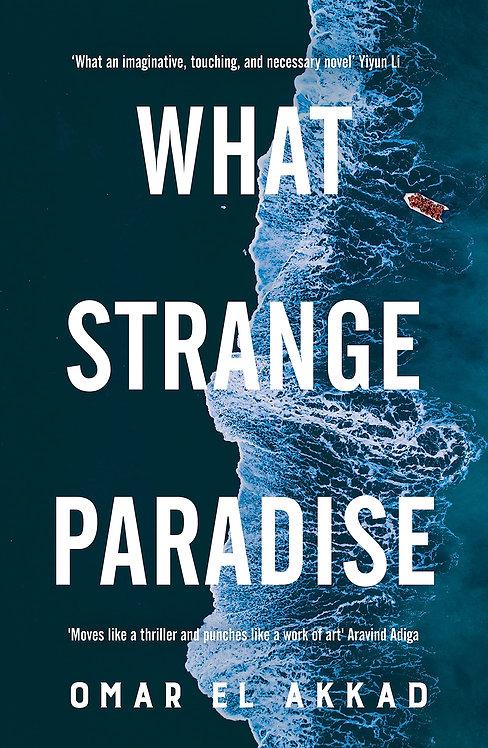 What Strange Paradise - SIGNED 1st edition