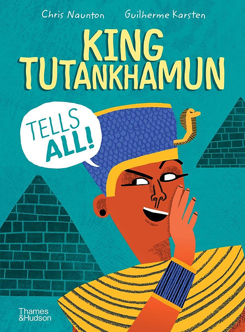 King Tutankhamun Tells All! - with SIGNED bookplate!