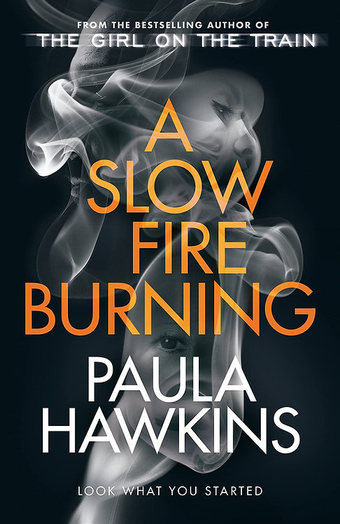 A Slow Fire Burning – SIGNED special edition*