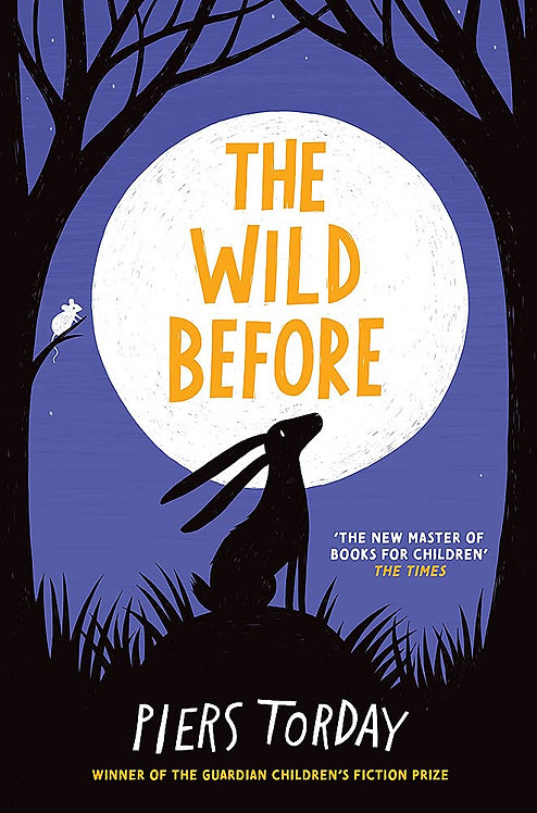The Wild Before - SIGNED 1st edition!