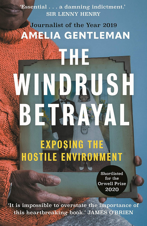 The Windrush Betrayal - with SIGNED bookplate!