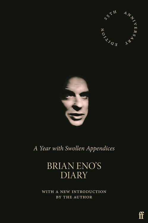 Brian Eno's Diary: with SIGNED bookplates!