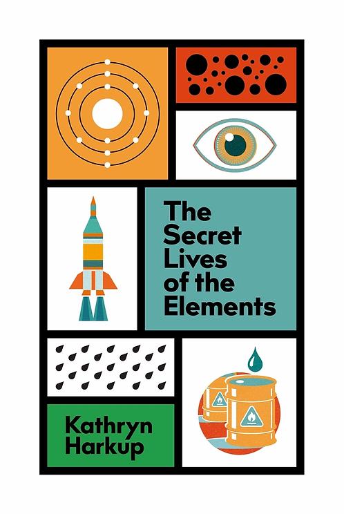 PRE-ORDER - Secret Lives of Elements - out 7/10