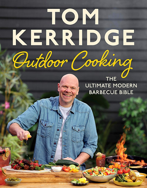Tom Kerridge: Outdoor Cooking - with SIGNED bookplate!