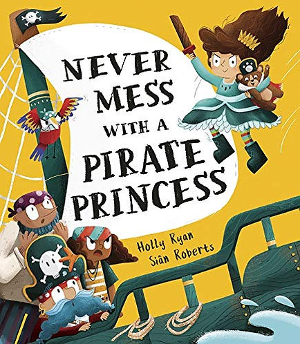 Never Mess With a Pirate Princess