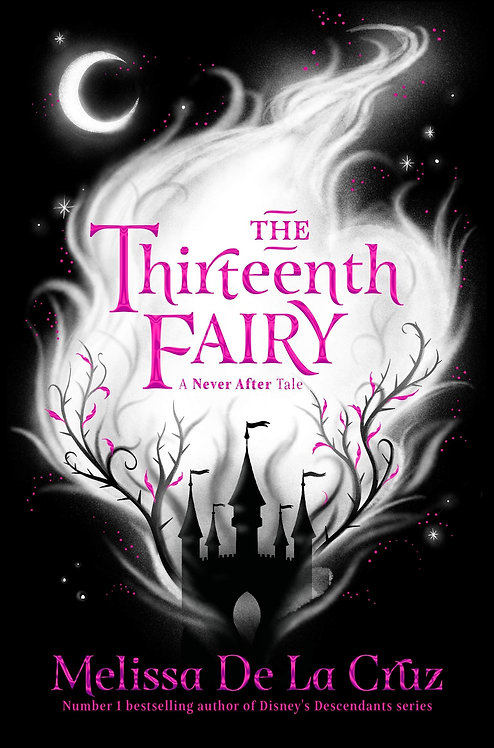 The Thirteenth Fairy - A Never After Tale