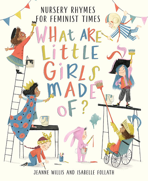 What Are Little Girls Made of? Nursery Rhymes for Feminist Times