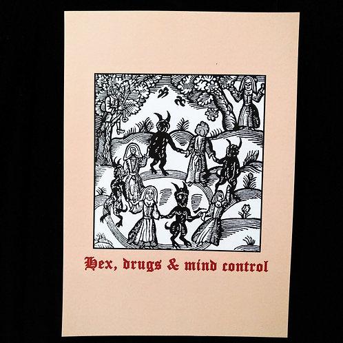 Hex, Drugs & Mind Control A4 print