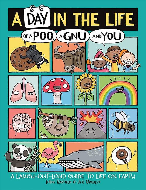 A Day in the Life of a Poo, a Gnu and You - with SIGNED bookplates!