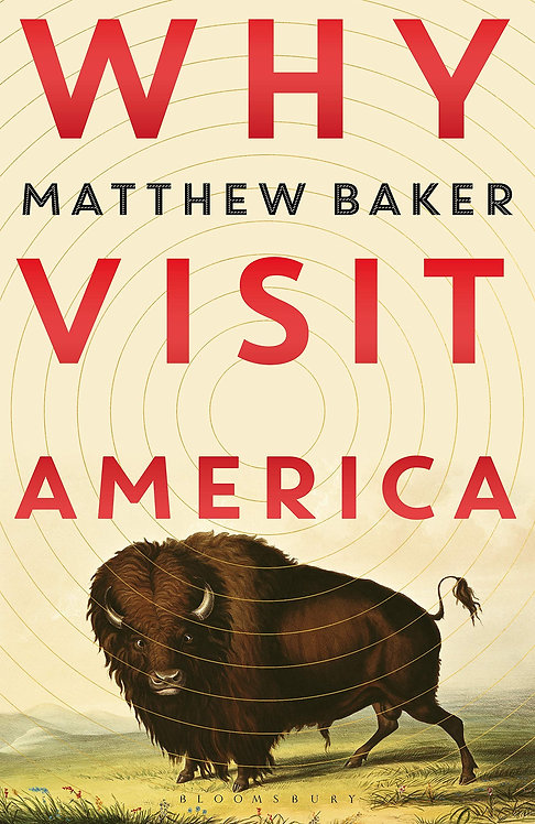 Why Visit America - SIGNED FIRST EDITION!